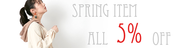 SPRING ITEM ALL5%OFF